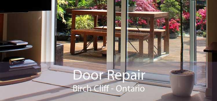 Door Repair Birch Cliff - Ontario