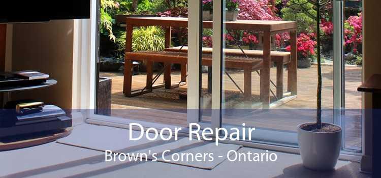 Door Repair Brown's Corners - Ontario