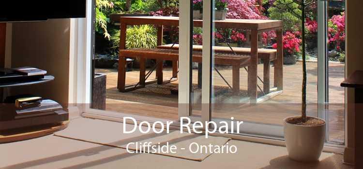 Door Repair Cliffside - Ontario