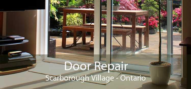 Door Repair Scarborough Village - Ontario