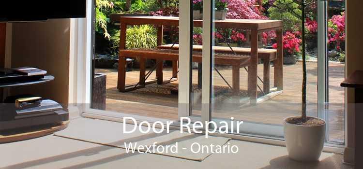 Door Repair Wexford - Ontario