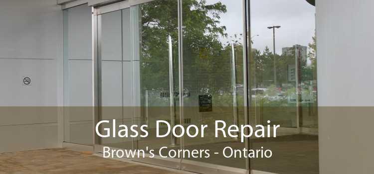 Glass Door Repair Brown's Corners - Ontario