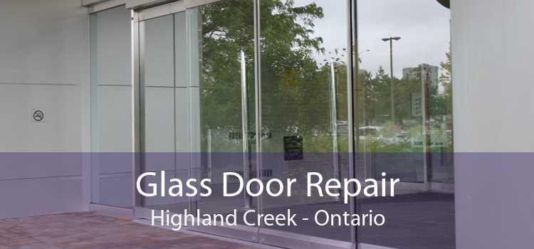 Glass Door Repair Highland Creek - Ontario