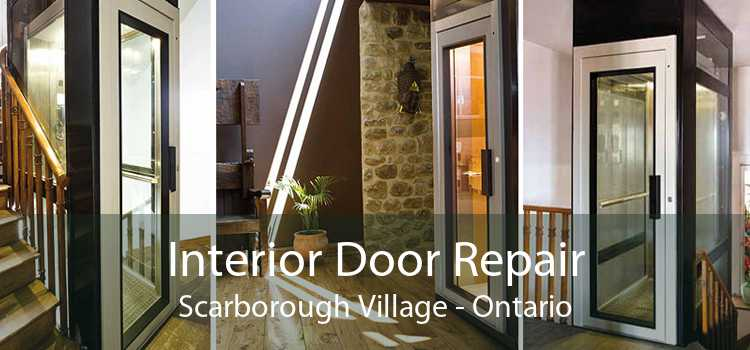 Interior Door Repair Scarborough Village - Ontario